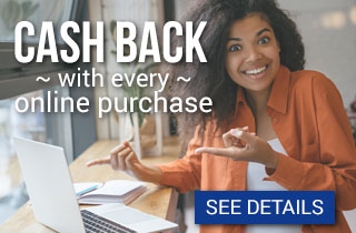 Get Cash Back with every online purchase - see details