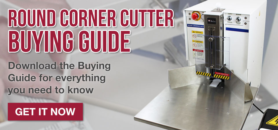 Download our Round Corner Cutter Buyer's Guide